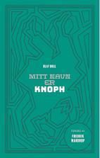 Cover Mitt navn er Knoph