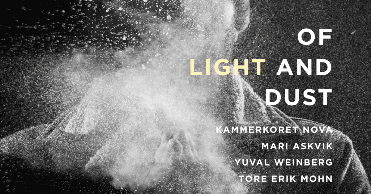 Of light and dust. Kammerkoret NOVA lanserer sin nye plate
