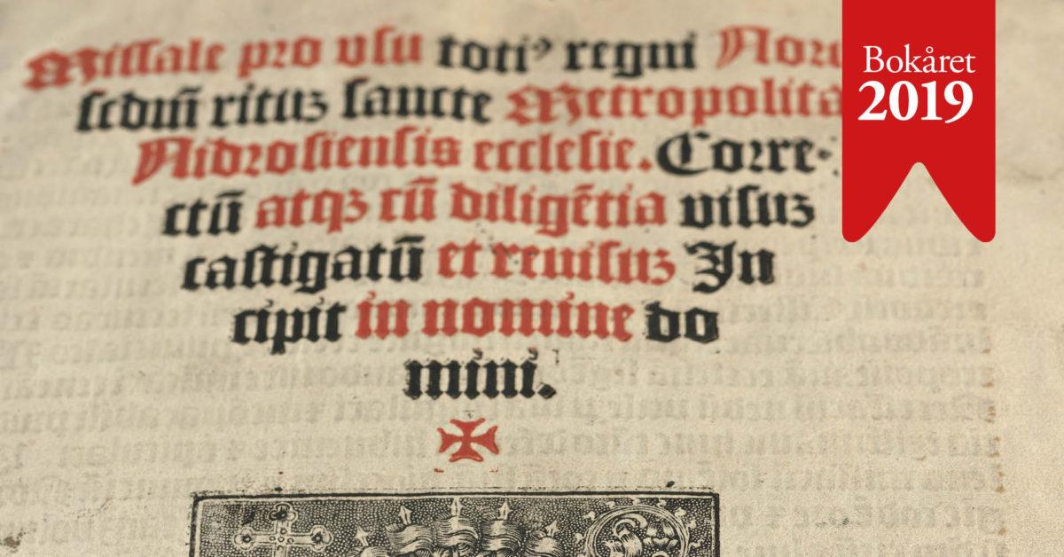 Bøker og lesarar – 1519.Bokhistorisk seminar om dei fyrste bøker trykte for Noreg