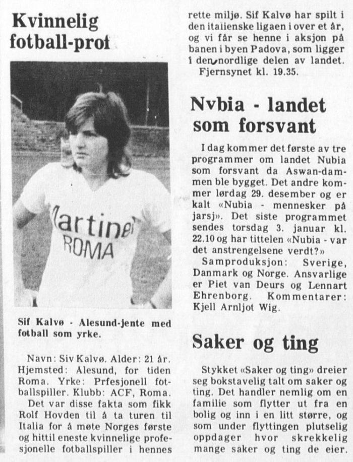 Avisartikkel om Sif Kalvø, fotballspiller. M/bilde av Kalvø, hvit t-skjorte.