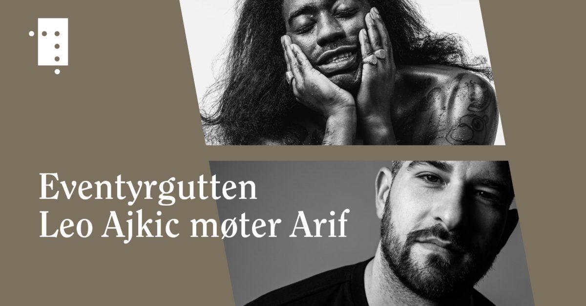 Leo Ajkic møter Arif