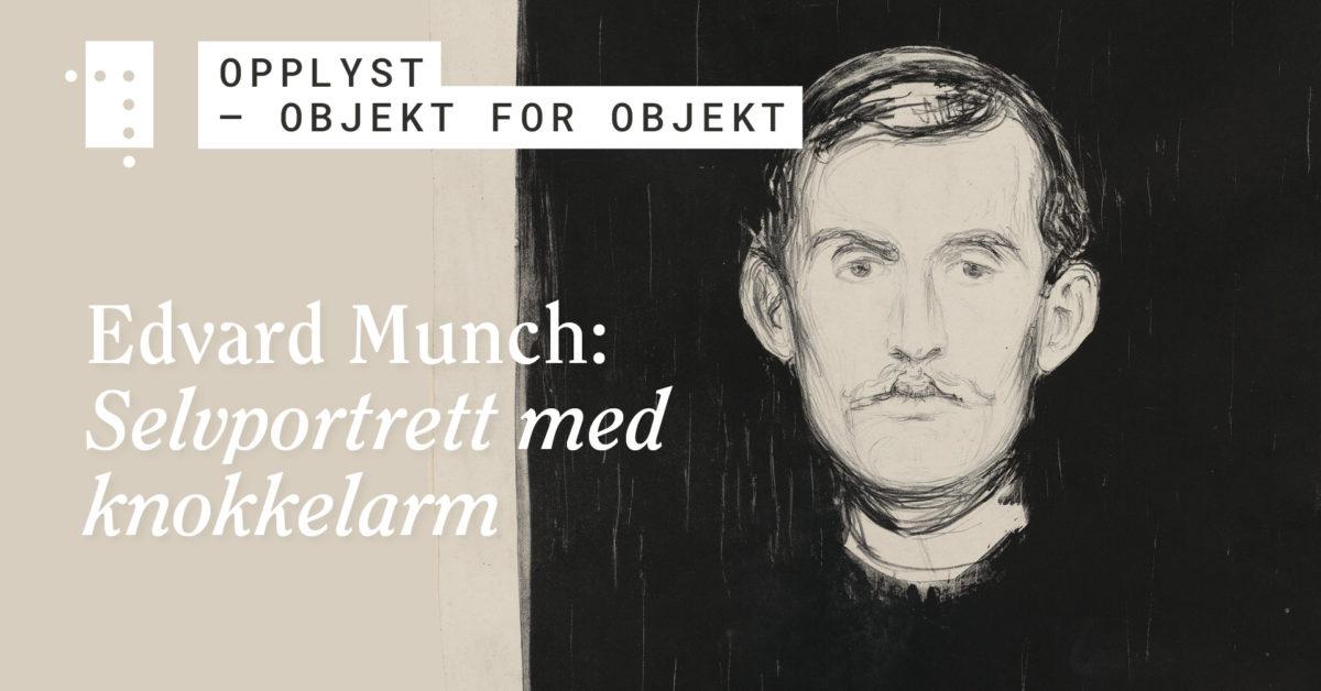 Edvard Munch: Selvportrett med knokkelarm