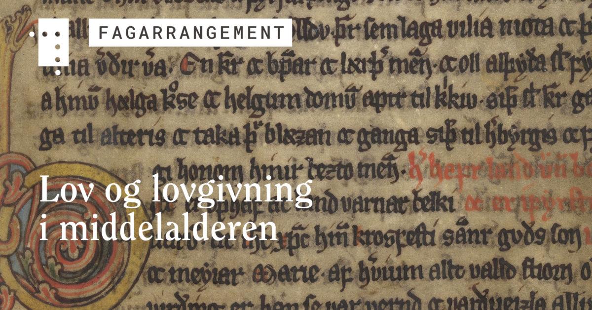 Lov og lovgivning i middelalderen