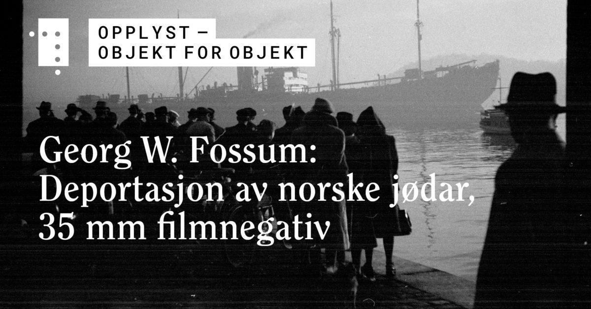 Georg W. Fossum: Deportasjon av norske jødar, 35 mm negativ