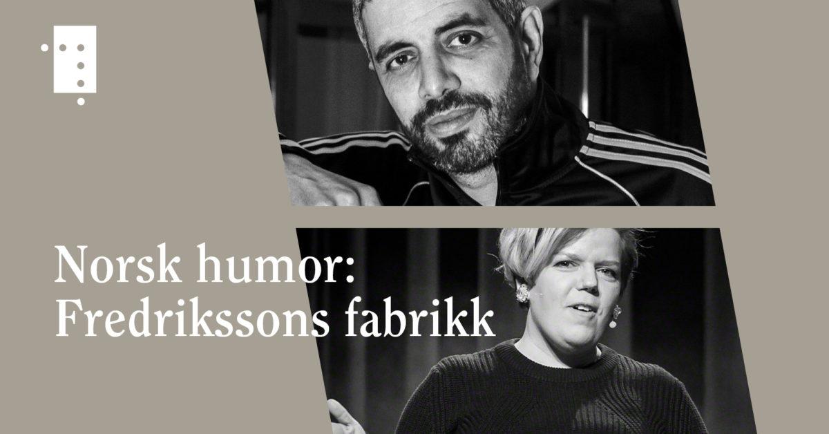 Norsk humor: Fredrikssons fabrikk