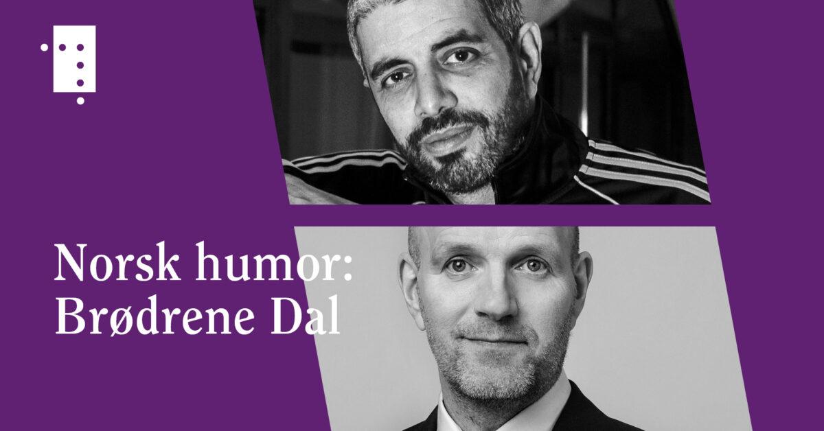 Norsk humor: Brødrene Dal