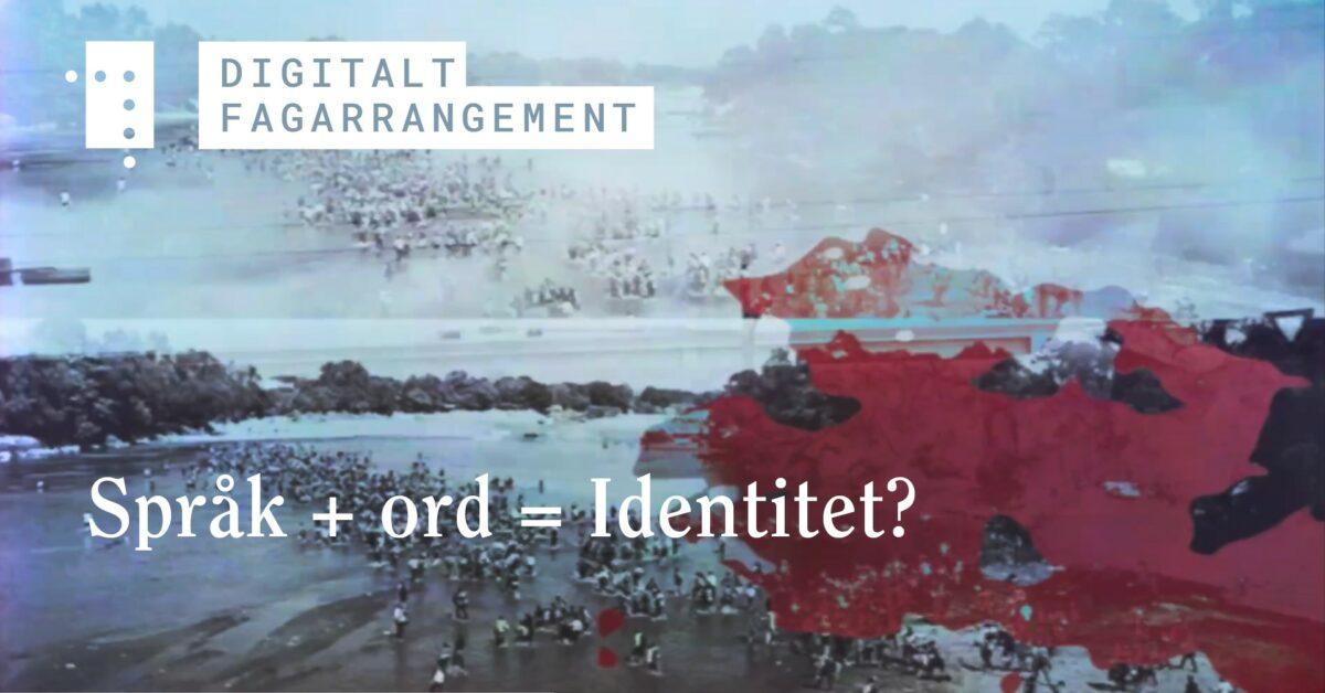 Språk + ord = Identitet?