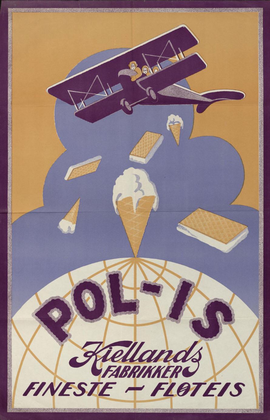 Plakat av dobbeldekkerfly som slipper iskrem over nordpolen på en stilisert klode. Tekst: Pol-is Kiellands fabrikker Fineste - Fløteis
