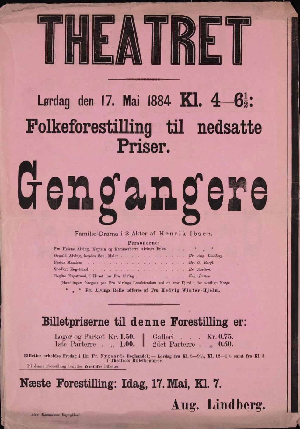 Rosa teaterplakat med mye svart tekst: Theatret - Gengangere - Lørdag den 17. mai 1884 - Folkeforestilling til nedsatte Priser.