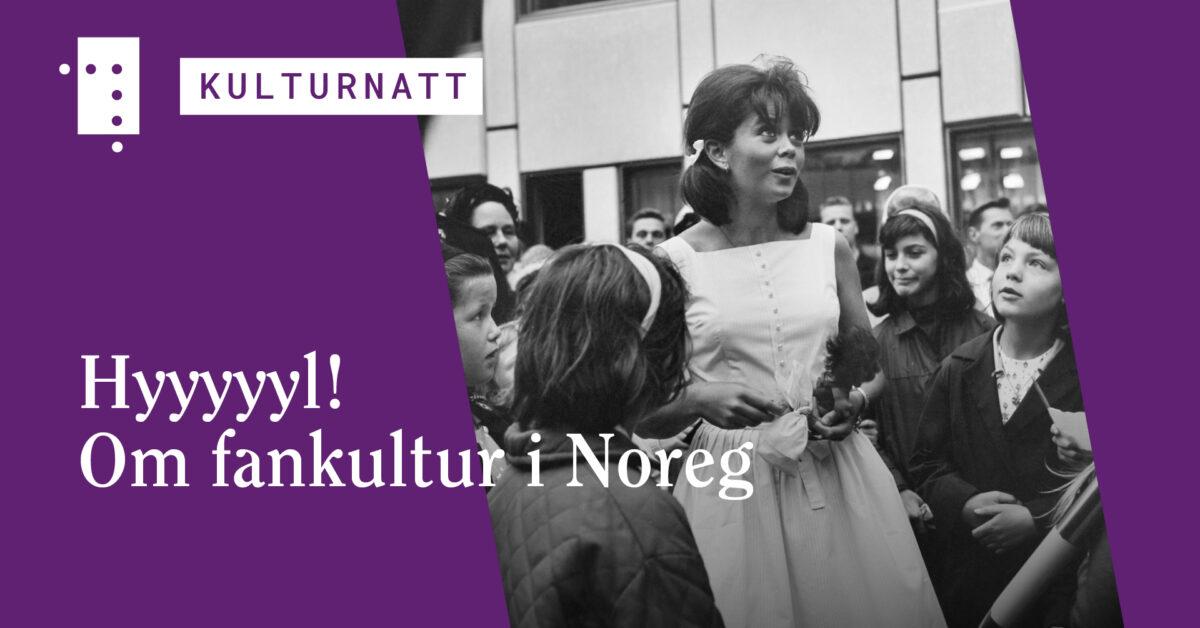 Hyyyyyl! Om fankultur i Noreg