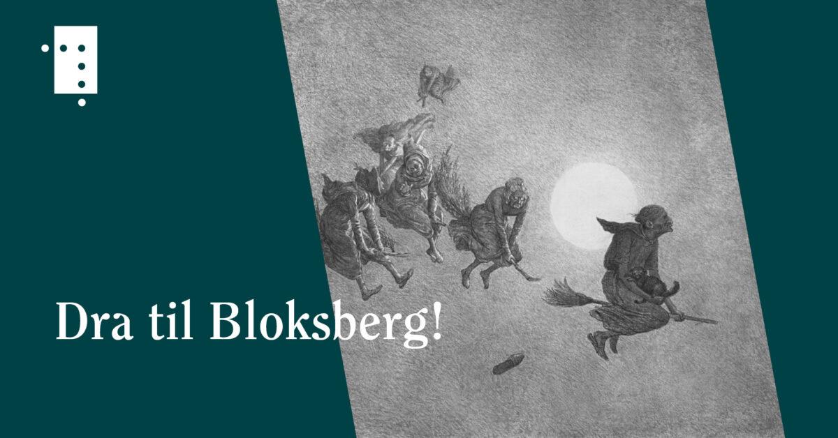 Dra til Bloksberg! Om hekser i norsk kulturhistorie