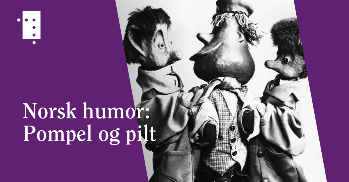 Norsk humor: Pompel og pilt