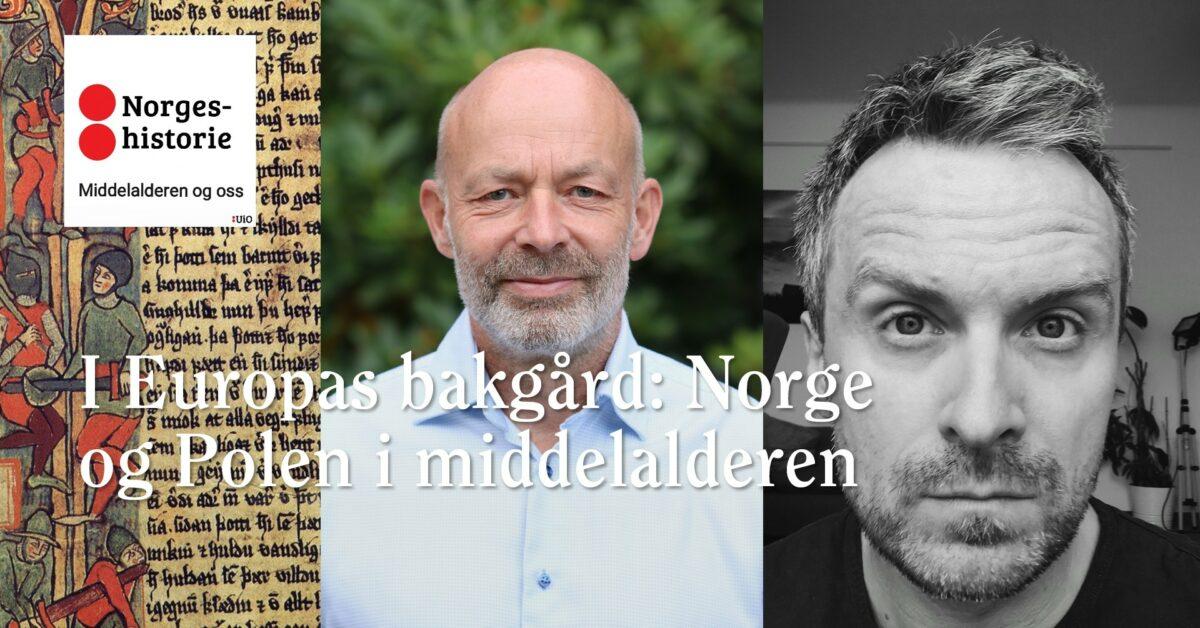 I Europas bakgård: Norge og Polen i middelalderen