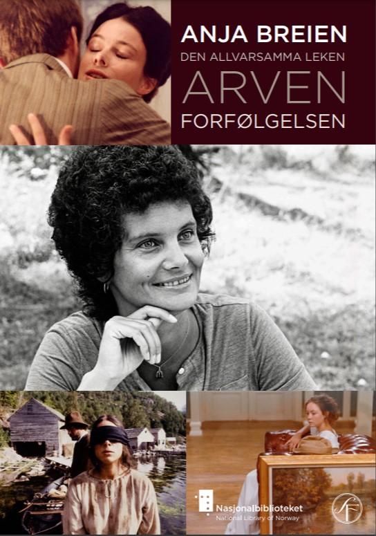 Anja Breien: Den allvarsamma leken, Arven, Forfølgelsen