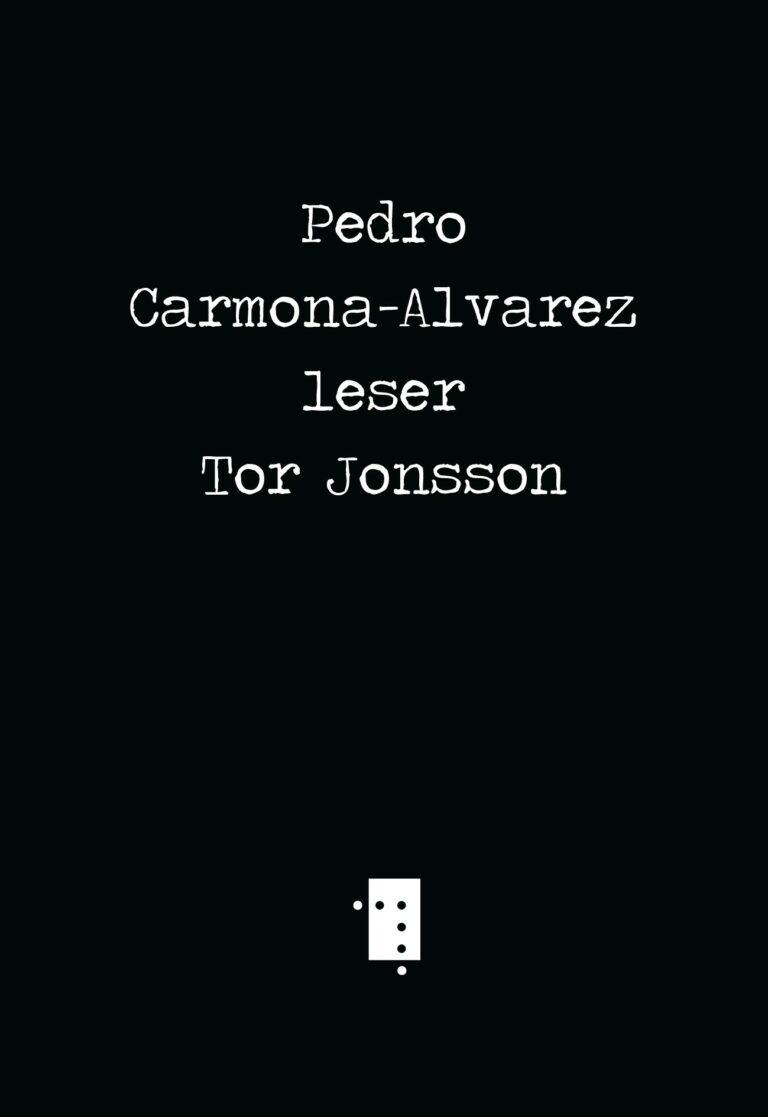 Pedro Carmona-Alvarez leser Tor Jonsson